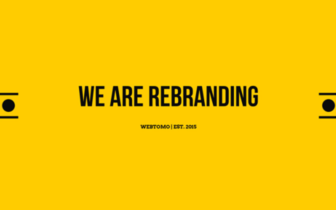 We are rebranding – Webtomo